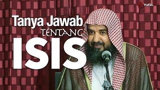 Tanya Jawab: Tentang ISIS (Daulah Islam Irak dan Syam) - Prof. Dr. Syaikh Sulaiman Ar-Ruhaili
