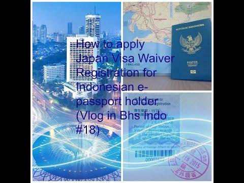 Applying Japan Visa Waiver for Indonesian (Vlog in Bhs Indonesia #18)