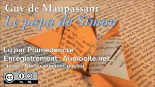 Livre Audio : Le Papa De Simon - Guy De Maupassant