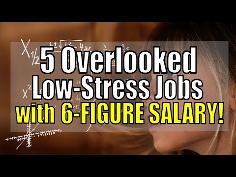 5 Overlooked Low Stress Jobs with a 6 Figure Salary