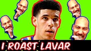 How LAVAR BALL is using Lonzo Ball! THE LAVAR BALL ROAST!!