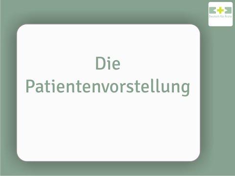 Patientenvorstellung