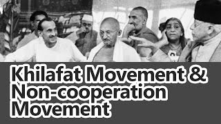 Khilafat Movement and Non-cooperation Movement by Roman Saini [Indian History for UPSC/IAS, SSC CGL]