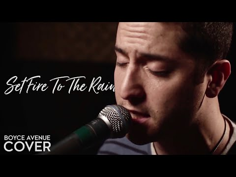 Adele - Set Fire To The Rain (Boyce Avenue cover) on Spotify & Apple