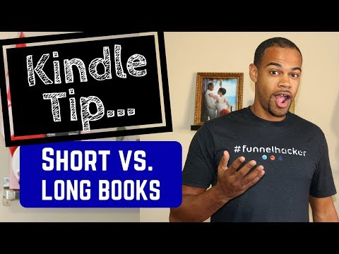 How Long Should Your Book Be? | Kindle Publishing 2018 | Kindle Publishing Tip