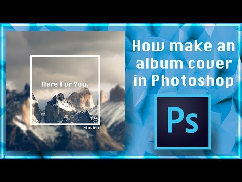 How to make an album cover in Photoshop