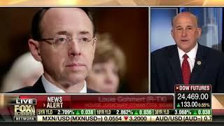 Louie Gohmert Accuses Rod Rosenstein of Covering for Himself, Robert Mueller on Uranium One