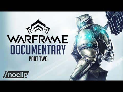 Warframe Documentary (Part Two) - Noclip