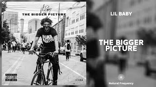 Lil Baby - The Bigger Picture (432Hz)