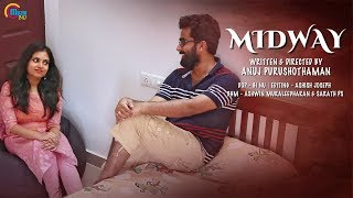 Midway | Malayalam Short Film With English Subtitles | Anuj Purushothaman | Official