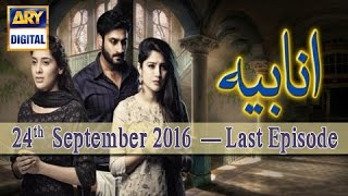 Anabiya Last Episode - 24th September 2016 - ARY Digital Drama