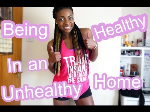 Being Healthy in an Unhealthy Home | Scola Dondo