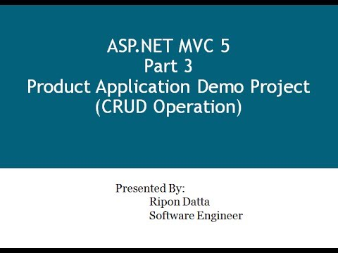 ASP.NET MVC 5 Step by Step: Part 3 Product Application Demo Project (CRUD Operation)