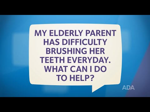How Can I Help My Elderly Parent Brush Her Teeth?