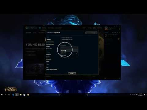 How To Change Client Window Size Resolution In League Of Legends Client 2017