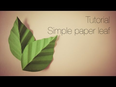 Tutorial - simple paper leaf.