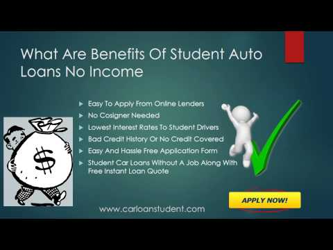 Car Loans For College Students With No Job, Getting A Car Loan With No Job