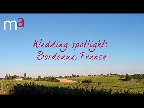 Weddings in Bordeaux, France