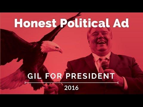 Honest Political Ads - Gil Fulbright for President