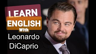 Learn English with Celebrities (Leonardo DiCaprio)