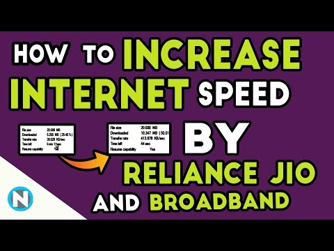 How to Increase The Internet Speed by Reliance Jio and Broadband - Reliance Jio
