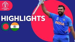 Rohit Hits Ton & Bumrah Masterclass | Bangladesh vs India - Highlights | ICC Cricket World Cup 2019