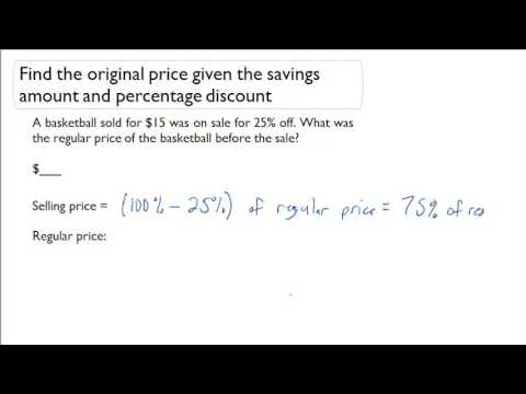 Find the original price given the savings amount and percentage discount