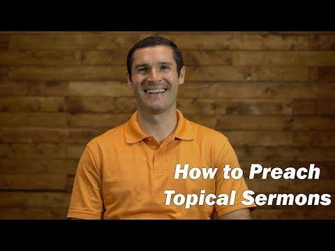 How to Preach a Topical Sermon