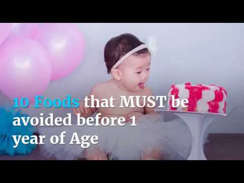 10 Foods that MUST be avoided before 1 Year of Age