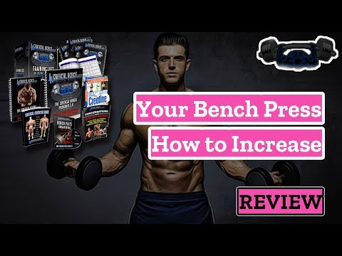 How to Increase Your Bench Press