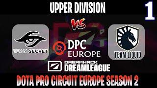 DreamLeague S15 DPC EU | Secret vs Liquid Game 1 | Bo3 | Upper Division | DOTA 2 LIVE
