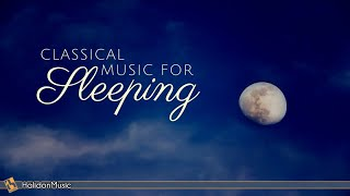8 Hours Classical Music for Sleeping | Relaxing Piano Music