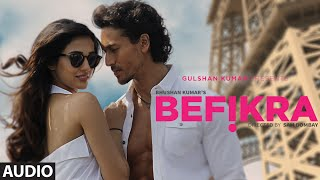 Befikra Full Song (Audio)   Tiger Shroff, Disha Patani   Meet Bros ADT   Sam Bombay
