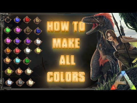 How to make all the colors (dyes) in ARK | PC, Xbox, PS4