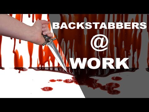 How to Deal with Backstabbers at Work & Be Safe