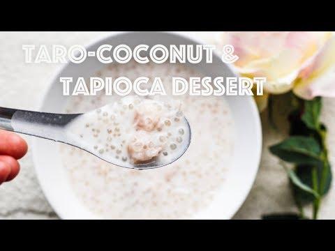 Taro Coconut and Tapioca Dessert