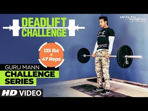 Week 1 - DEADLIFT CHALLENGE l Guru Mann Challenge Series