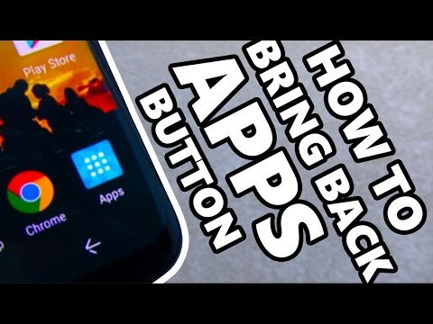How to Bring Back the Apps Button on Samsung Galaxy S8 / S8+