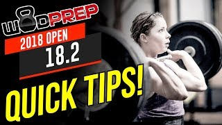CrossFit® Open 18.2 WOD Quick Tips! (WODprep OFFICIAL)