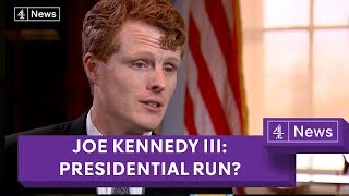 Joe Kennedy III: LGBT rights, white working classes, Presidential run?