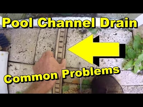 Pool Patio Drain Problems, Channel Drain