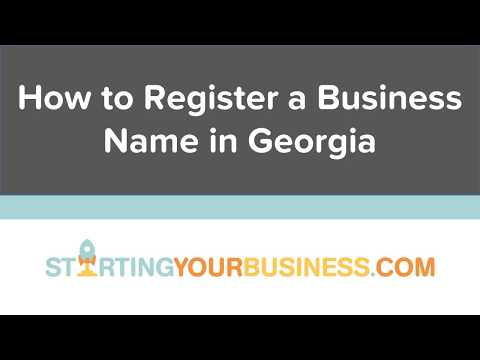 How to Register a Business Name in Georgia - Starting a Business in Georgia