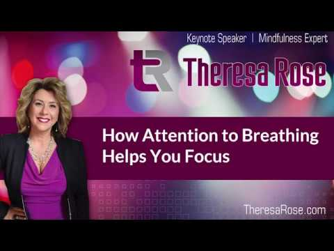 How Attention to Breathing Helps You Focus