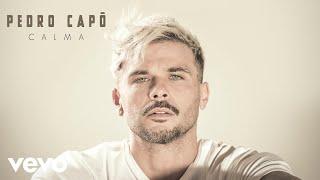 Pedro Capó - Calma (Audio)