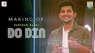 Making Of Do Din - Darshan Raval | Akanksha Sharma