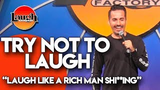 Try Not to Laugh |  Laugh Like a Rich Man Shi**ing | Laugh Factory Stand Up Comedy