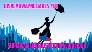 Disneydwayne Dares 01 Supercalifragilisticexpialidocious