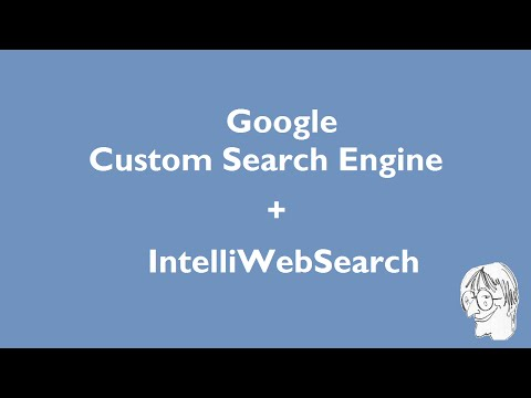 Create a Custom Search Engine, integrate with IntelliWebSearch