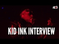*New Interview* Kid Ink - F With U ft. Ty Dolla $ign (The Process)