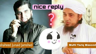 Junaid Jamshed ki gustakhi ka jawab by Mufti Tariq Masood nice reply